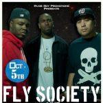 Photo: Fly Society Oct 5th 2012 Promo