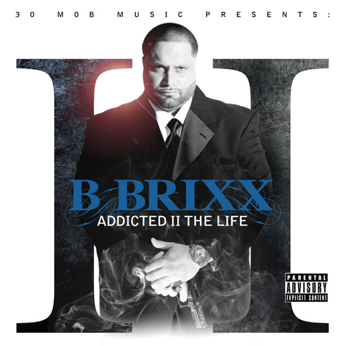 B-Brixx_Addicted_II_The_Life-front-large
